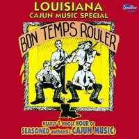 Louisiana Cajun Music Special: Bon temps rouler — сборник