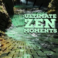 Ultimate Zen Moments — Kundalini: Yoga, Meditation, Relaxation, Asian Zen, Chinese Relaxation and Meditation, Asian Zen|Chinese Relaxation and Meditation|Kundalini: Yoga, Meditation, Relaxation