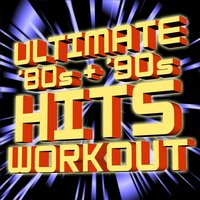 Ultimate '80s + '90s Hits - Workout — The Workout Heroes