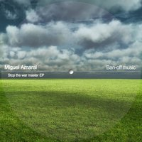 Stop the War EP — Miguel  Amaral