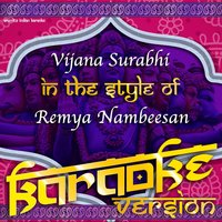 Vijana Surabhi (In the Style of Remya Nambeesan) - Single — Ameritz Indian Karaoke