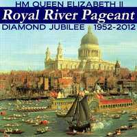 Hm Queen Elizabeth Ll - Royal River Pageant - Diamond Jubilee 1952-2012 — London Symphony Orchestra (LSO)