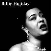 Billie Holiday — Billie Holiday, Irving Berlin