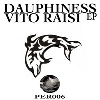 Vito Raisi Dauphiness EP