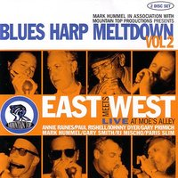 East Meets West : Blues Harp Meltdown Vol. 2 — сборник