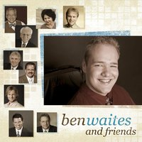 Ben Waites and Friends — Ben Waites