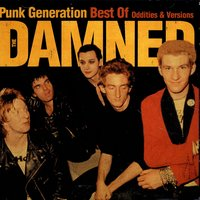 Punk Generation: Best Of The Damned - Oddities & Versions — The Damned