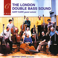 The London Double Bass Sound — Tom Martin, Gary Karr, Geoffrey Simon, The London Double Bass Sound