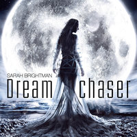 Dreamchaser — Sarah Brightman