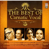 The Best Of Carnatic Vocal, Vol. 1 & 2 — сборник