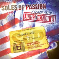Escape from Jurisdiction B — Soles of Passion
