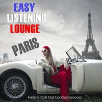 Easy Listening Lounge Paris — сборник