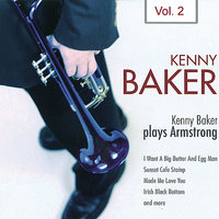Kenny Baker Plays Armstrong Vol. 2 — Kenny Baker