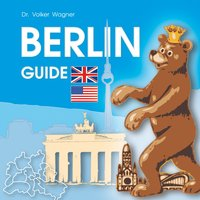 Berlin Guide — Historic Berlin City Guide