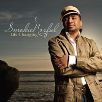 Life Changing - Holiday Edition — Smokie Norful