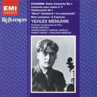 Paganini: Violin Concerto No. 1, etc — Никколо Паганини, Yehudi Menuhin, Orchestre Symphonique De Paris, Yehudi Menuhin/Orchestre Symphonique de Paris/Pierre Monteux/Hubert Giesen/Marcel Gazelle/Ferguson Webster/George Enescu