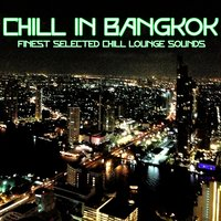 Chill in Bangkok — сборник