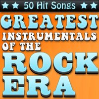 Greatest Instrumentals of the Rock Era - 50 Hit Songs — David Clowney