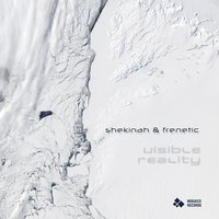 Visible Reality — Shekinah & Frenètic