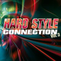 Hard Style Connection Vol.3 — сборник