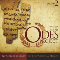 The Odes Project, Volume 2 — Odes of Solomon