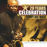 20years Celebration — Sydney Ace Mnisi