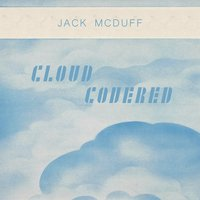 Cloud Covered — Jack McDuff