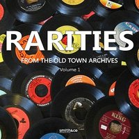 Rareties from the Old Town Archives, Volume 1 — сборник
