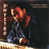 Eye Kandy Single Featuring Kamui — Dmystro