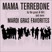Mama Terrebone By the Great Al Hirt and More Mardi Gras Favorites — сборник