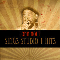 John Holt Sings Studio 1 Hits — John Holt