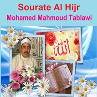 Sourate Al Hijr — Mohamed Mahmoud Tablawi