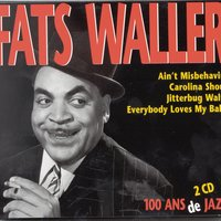 100 Ans De Jazz — Fats Waller