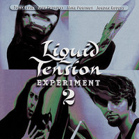 Liquid Tension Experiment 2 — John Petrucci, Mike Portnoy, Jordan Rudess, Liquid Tension Experiment, Tony Levin