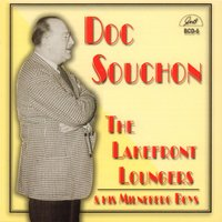 "The Lakefront Loungers and His Milneberg Boys — Raymond Burke, Edmond ""Doc"" Souchon"