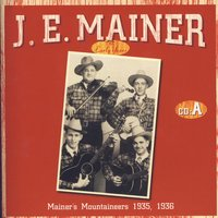 The Early Years A — J.E. Mainer
