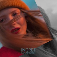 Save My Planet — INGRET