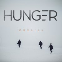 Gravity — Hunger