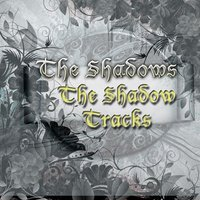 The Shadow Tracks — The Shadows