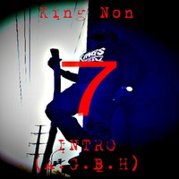 Intro (A.G.B.H) — King Non