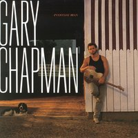 Everyday Man — GARY CHAPMAN