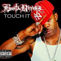 Touch It — Busta Rhymes
