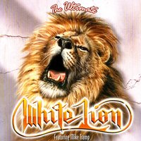 The Ultimate White Lion — White Lion