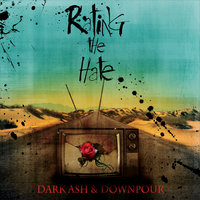 Dark Ash & Downpour — Rating the Hate