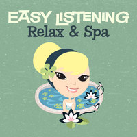 Easy Listening: Relax & Spa — 101 Strings Orchestra