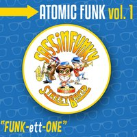 Atomic Funk Vol. 1 — SASSINFUNKY Street Band