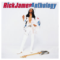 Anthology — Rick James