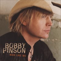 Man Like Me — Bobby Pinson