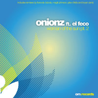 Woman Of The Sun Pt.2 — Onionz, Onionz feat.El Feco
