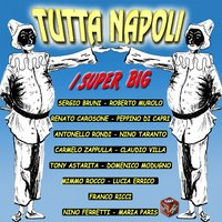 Tutta Napoli: i super big — сборник